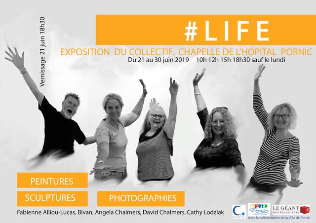 Exposition #LIfe , chapelle de l'hôpital,Pornic, Fabienne Alliou lucas, projet photographique #Love Pornic 2019, Affiche